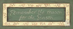 karen-tribett-remember-the-reason-for-the-season_i-G-21-2152-927CD00Z